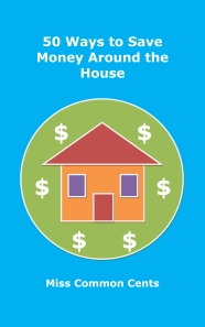 50 Ways to Save Money Around the House Cover - Kindle format size